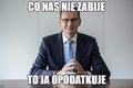 Memy Morawiecki Podatki 1