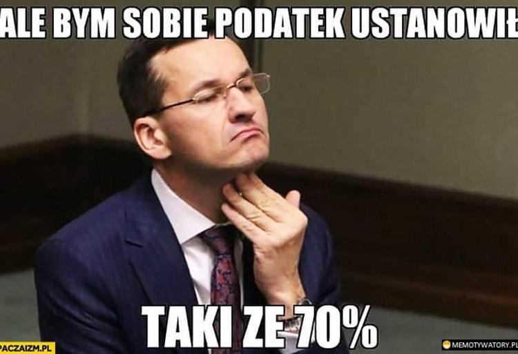 Memy Morawiecki Podatki paczaizm 8
