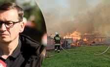 Pożar w Nowej Białej odebrał ludziom cały dobytek. Premier obiecuje pomoc